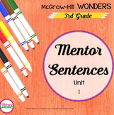 Wonders 2017 - MENTOR SENTENCES {3rd Grade} Unit 1