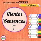 Wonders MENTOR SENTENCES {3rd Grade} Unit 3