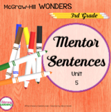 Wonders MENTOR SENTENCES {3rd Grade} Unit 5