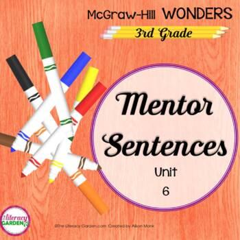 Wonders MENTOR SENTENCES {3rd Grade} Unit 6