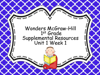Wonders McGraw-Hill 1st Grade Unit 1 Week 1 Supplemental Focus Wall