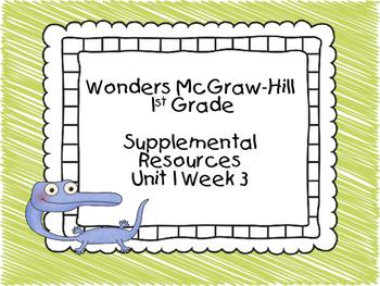 Wonders McGraw-Hill 1st Grade Unit 1 Week 3 Supplemental F