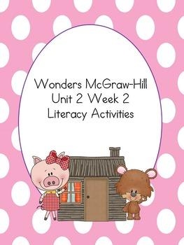 Wonders McGraw-Hill 1st Grade Unit 2 Week 2 Literacy Activities