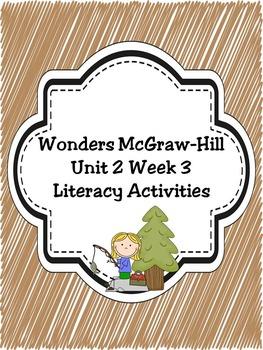 Wonders McGraw-Hill 1st Grade Unit 2 Week 3 Literacy Activities