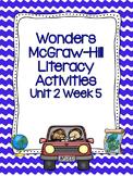 Wonders McGraw-Hill 1st Grade Unit 2 Week 5 Literacy Activities