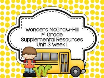 Wonders McGraw-Hill 1st Grade Unit 3 Week 1 Supplemental Focus Wall