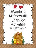 Wonders McGraw-Hill 1st Grade Unit 3 Week 3 Literacy Activities