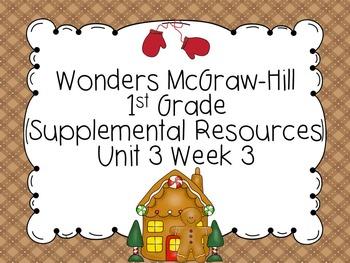 Wonders McGraw-Hill 1st Grade Unit 3 Week 3 Supplemental Focus Wall