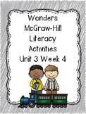 Wonders McGraw-Hill 1st Grade Unit 3 Week 4 Literacy Activities