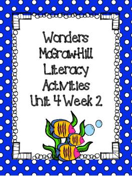 Wonders McGraw-Hill 1st Grade Unit 4 Week 2 Literacy Activities