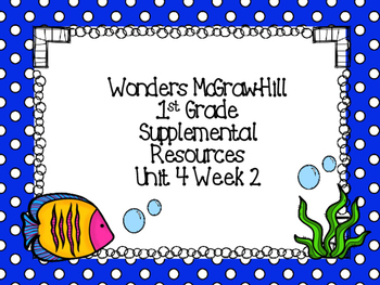 Wonders McGraw-Hill 1st Grade Unit 4 Week 2 Supplemental Focus Wall