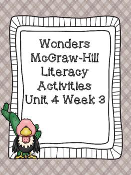 Wonders McGraw-Hill 1st Grade Unit 4 Week 3 Literacy Activities