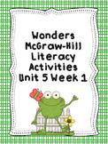Wonders McGraw-Hill 1st Grade Unit 5 Week 1 Literacy Activities