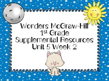 Wonders McGraw-Hill 1st Grade Unit 5 Week 2 Supplemental Focus Wall