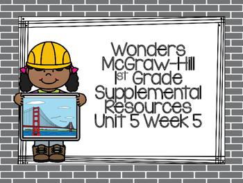 Wonders McGraw-Hill 1st Grade Unit 5 Week 5 Supplemental Focus Wall