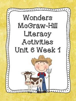 Wonders McGraw-Hill 1st Grade Unit 6 Week 1 Literacy Activities