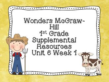 Wonders McGraw-Hill 1st Grade Unit 6 Week 1 Supplemental Focus Wall