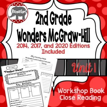 Wonders McGraw Hill 2nd Grade Close Reading (Workshop Book) - Unit 1