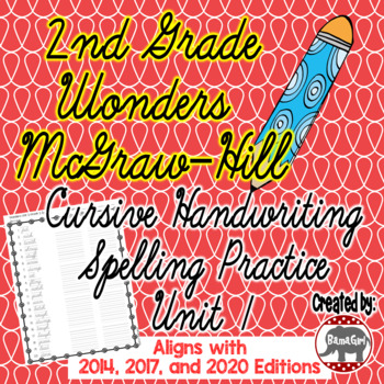 Wonders McGraw Hill 2nd Grade Spelling Cursive Handwriting Practice - Unit 1