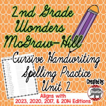 Wonders McGraw Hill 2nd Grade Spelling Cursive Handwriting Practice - Unit 2