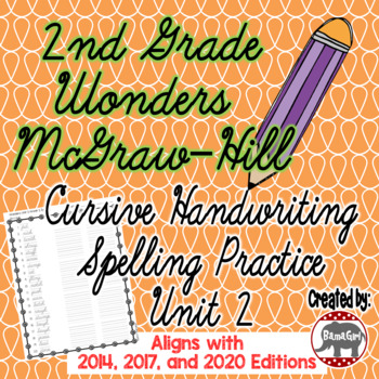Wonders McGraw Hill 2nd Grade Spelling Cursive Handwriting
