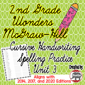 Wonders McGraw Hill 2nd Grade Spelling Cursive Handwriting Practice - Unit 3