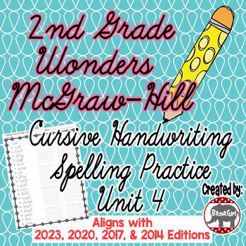 Wonders McGraw Hill 2nd Grade Spelling Cursive Handwriting Practice - Unit 4
