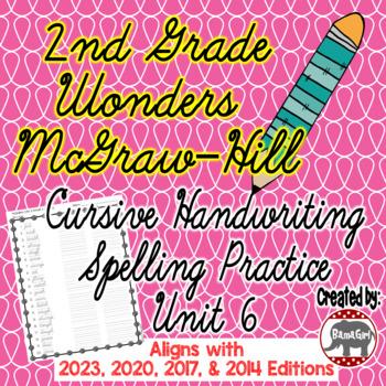 Wonders McGraw Hill 2nd Grade Spelling Cursive Handwriting