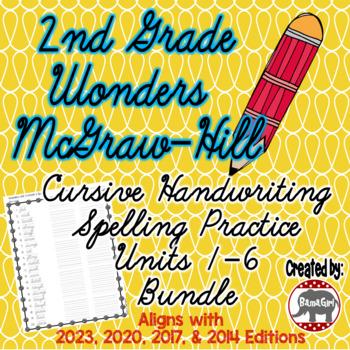 Wonders McGraw Hill 2nd Grade Spelling Cursive Handwriting - Units 1-6 Bundle