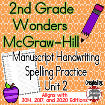 Wonders McGraw Hill 2nd Grade Spelling Manuscript Handwriting Practice - Unit 2