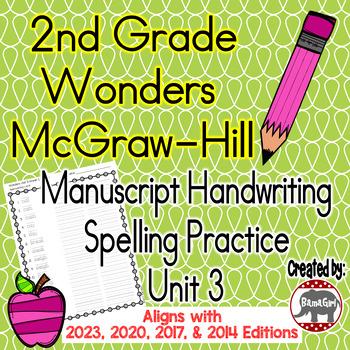 Wonders McGraw Hill 2nd Grade Spelling Manuscript Handwriting Practice - Unit 3
