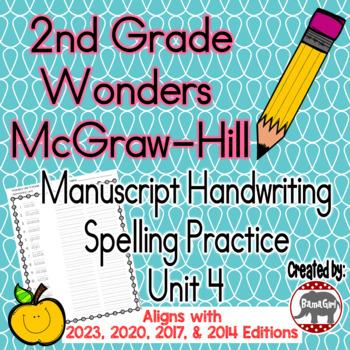 Wonders McGraw Hill 2nd Grade Spelling Manuscript Handwriting Practice - Unit 4