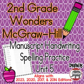 Wonders McGraw Hill 2nd Grade Spelling Manuscript Handwriting Practice - Unit 5