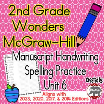 Wonders McGraw Hill 2nd Grade Spelling Manuscript Handwrit