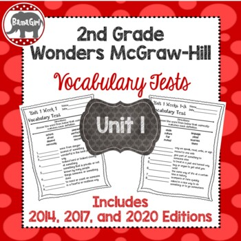 Wonders McGraw Hill 2nd Grade Vocabulary Tests - Unit 1
