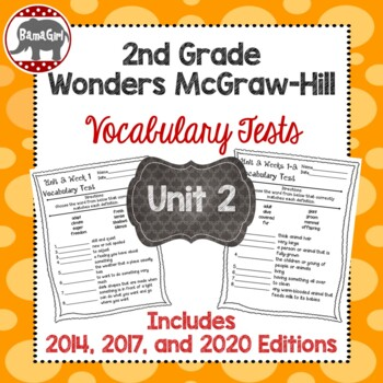 Wonders McGraw Hill 2nd Grade Vocabulary Tests - Unit 2