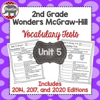 Wonders McGraw Hill 2nd Grade Vocabulary Tests - Unit 5