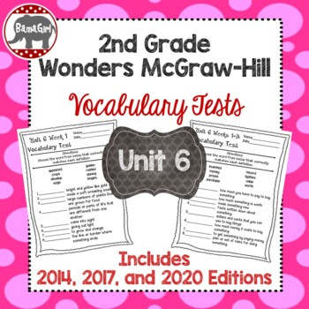 Wonders McGraw Hill 2nd Grade Vocabulary Tests - Unit 6