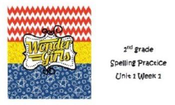 Wonders 2nd grade Spelling Unit 1 Week 1-5 Practice
