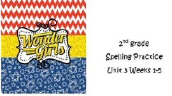 Wonders  2nd grade Spelling Unit 3 Weeks 1-5 Practice