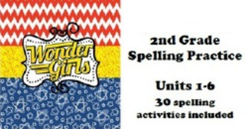 Wonders 2nd grade Spelling Units 1-6 Practice