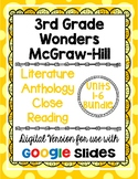 Wonders McGraw Hill 3rd Grade Close Read Literature Anthology Units 1-6 DIGITAL