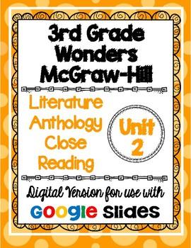 Wonders McGraw Hill 3rd Grade Close Reading Literature Anthology Unit 2 DIGITAL