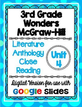 Wonders McGraw Hill 3rd Grade Close Reading Literature Anthology Unit 4 DIGITAL