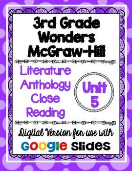 Wonders McGraw Hill 3rd Grade Close Reading Literature Anthology Unit 5 DIGITAL