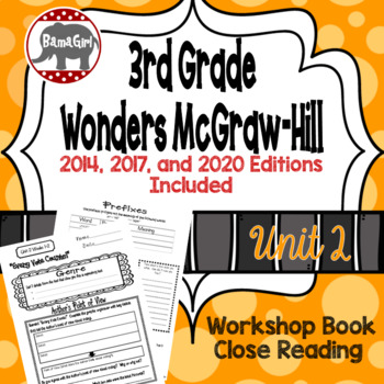 Wonders McGraw Hill 3rd Grade Close Reading (Workshop Book) - Complete Unit 2