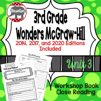Wonders McGraw Hill 3rd Grade Close Reading (Workshop Book) - Complete Unit 3
