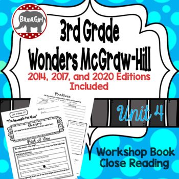 Wonders McGraw Hill 3rd Grade Close Reading (Workshop Book) - Complete Unit 4