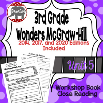 Wonders McGraw Hill 3rd Grade Close Reading (Workshop Book) - Complete Unit 5