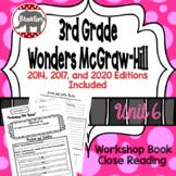 Wonders McGraw Hill 3rd Grade Close Reading (Workshop Book) - Complete Unit 6